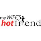 mywifeshotfriend